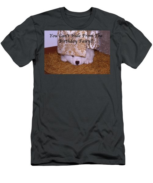 You Can't Hide Birthday Card Men's T-Shirt (Athletic Fit)