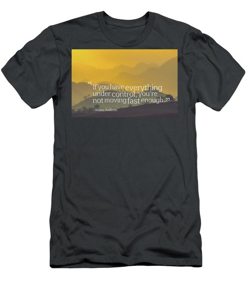 Inspirational Timeless Quotes - Mario Andretti Men's T-Shirt (Athletic Fit)