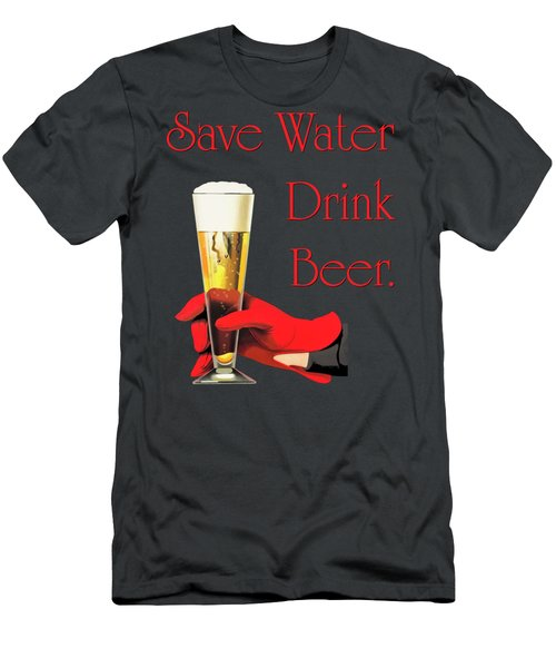 Be A Conservationist Save Water Drink Beer Men's T-Shirt (Slim Fit) by Tina Lavoie