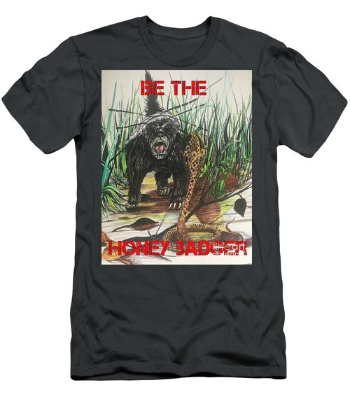 Be The Honey Badger Men's T-Shirt (Athletic Fit)
