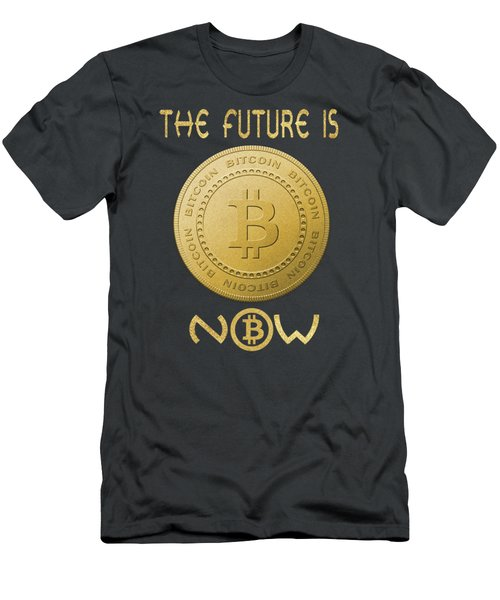 Men's T-Shirt (Athletic Fit) featuring the digital art Bitcoin Symbol Logo The Future Is Now Quote Typography by Georgeta Blanaru