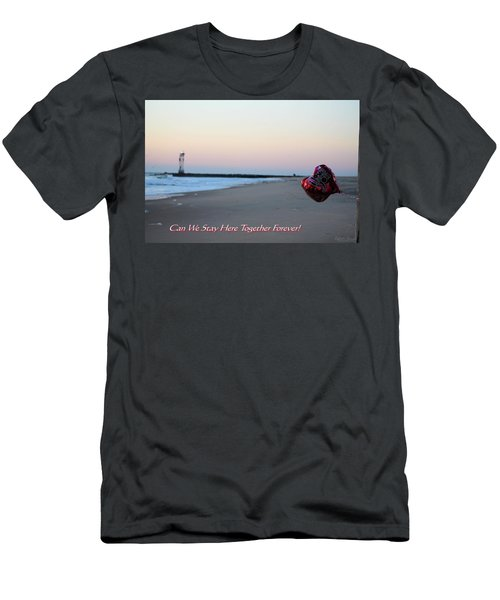 Can We Stay Here... Men's T-Shirt (Athletic Fit)