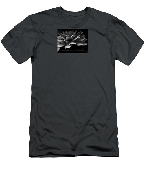 Men's T-Shirt (Slim Fit) featuring the photograph Dance Like Everyone Is Watching With Text by Geri Glavis