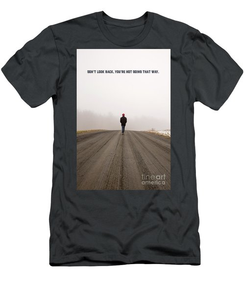 Don't Look Back Men's T-Shirt (Athletic Fit)