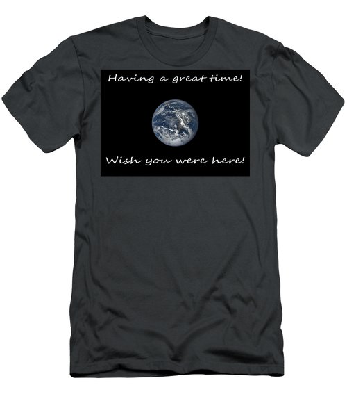 Earth Wish You Were Here Horizontal Men's T-Shirt (Athletic Fit)