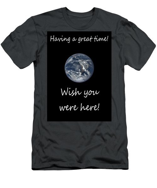 Earth Wish You Were Here Vertical Men's T-Shirt (Athletic Fit)
