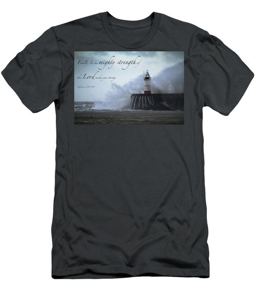 Ephesians 6 10 Men's T-Shirt (Athletic Fit)