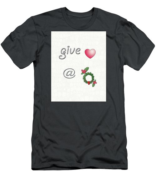 Men's T-Shirt (Slim Fit) featuring the digital art Give Love At Christmas by Linda Prewer