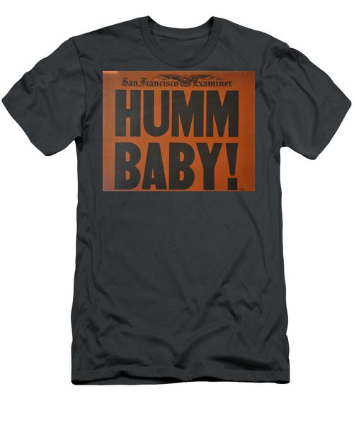 Humm Baby Examiner Men's T-Shirt (Slim Fit) by Jay Milo