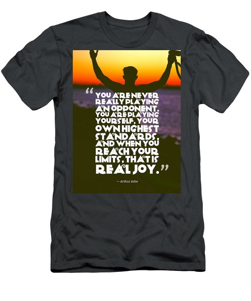 Ispirational Sports Quotes    Arthur Ashe Men's T-Shirt (Athletic Fit)