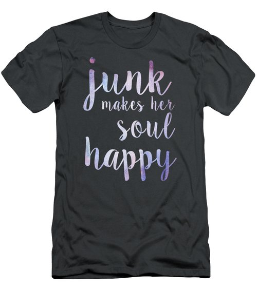 Junk Makes Her Soul Happy Men's T-Shirt (Athletic Fit)