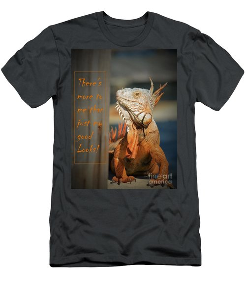 Men's T-Shirt (Slim Fit) featuring the photograph Not Just About The Looks by Pamela Blizzard