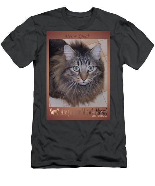 Now? Are You Done M Ow? Meow? Men's T-Shirt (Athletic Fit)