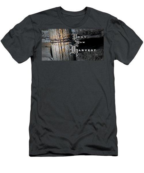 Pray Sow Harvest Men's T-Shirt (Athletic Fit)