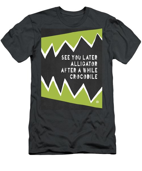 See You Later Alligator Men's T-Shirt (Athletic Fit)