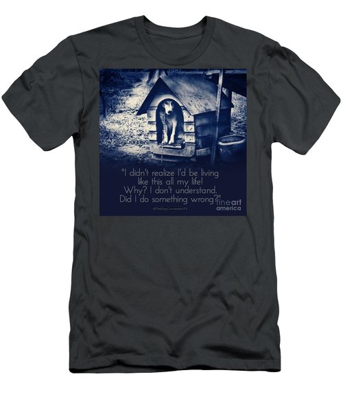 Why Am I Living Like This Men's T-Shirt (Athletic Fit)