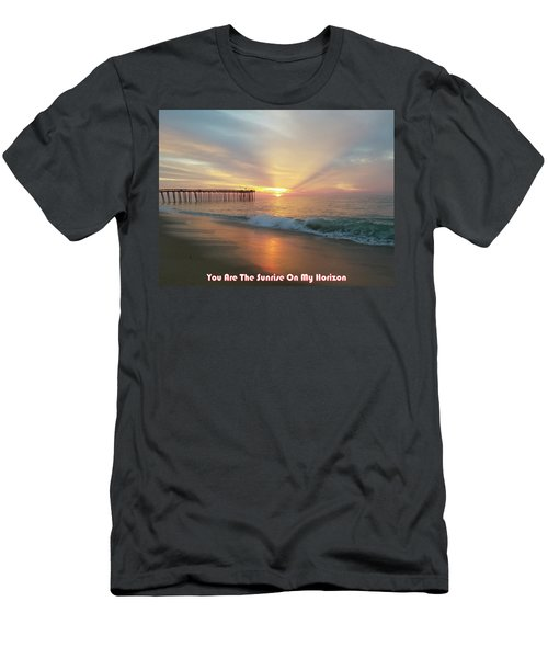 You Are The Sunrise Men's T-Shirt (Athletic Fit)