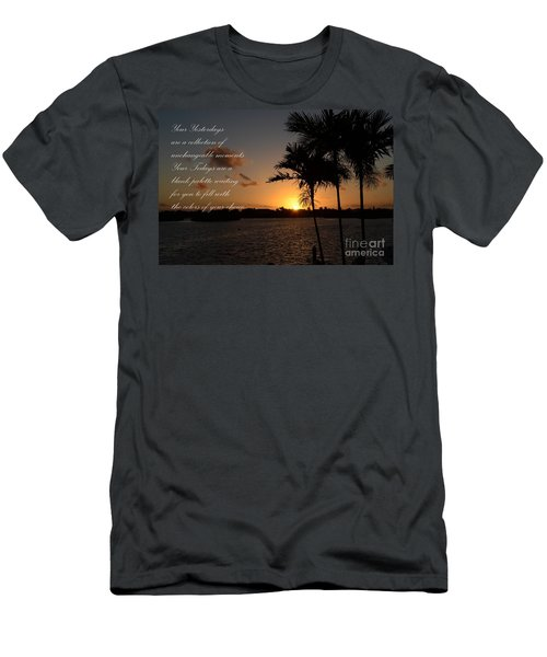 Men's T-Shirt (Slim Fit) featuring the photograph Your Yesterdays And Todays by Pamela Blizzard