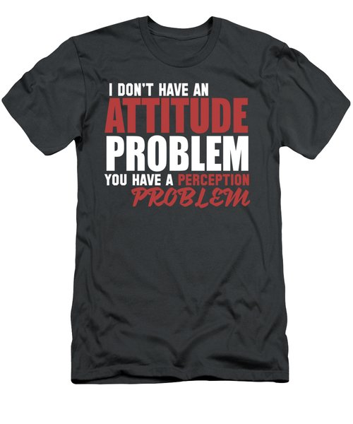 Attitude Problem Men's T-Shirt (Athletic Fit)