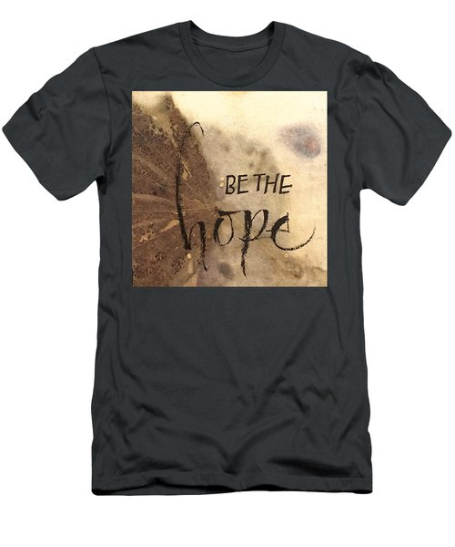 Be The Hope Men's T-Shirt (Athletic Fit)
