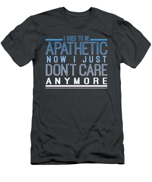 Don't Care Men's T-Shirt (Athletic Fit)