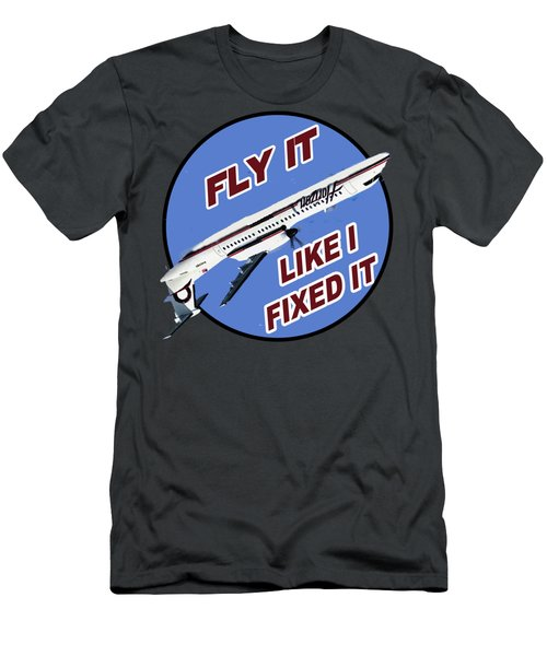 Fly It Like I Fixed It Men's T-Shirt (Athletic Fit)