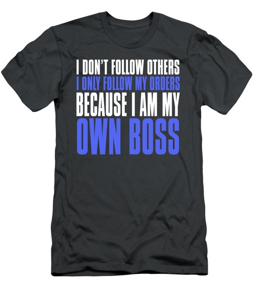 My Own Boss Men's T-Shirt (Athletic Fit)