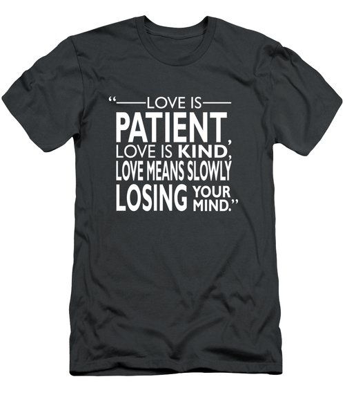 Slowly Losing Your Mind Men's T-Shirt (Athletic Fit)