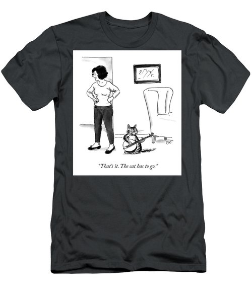 The Cat Has To Go Men's T-Shirt (Athletic Fit)