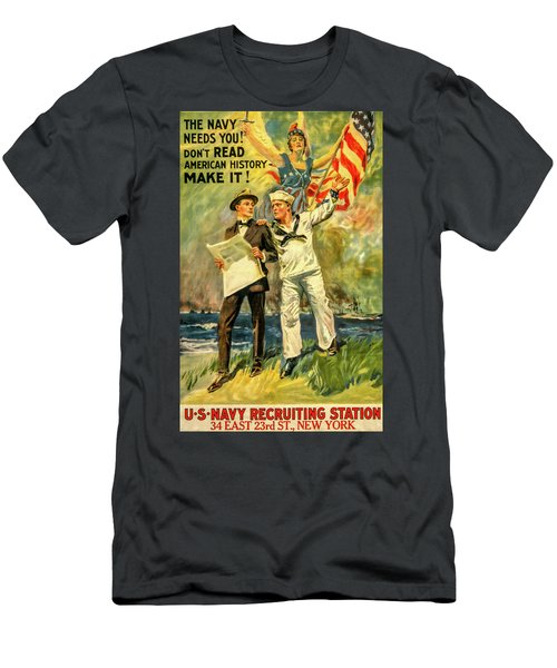 The Navy Needs You Men's T-Shirt (Athletic Fit)