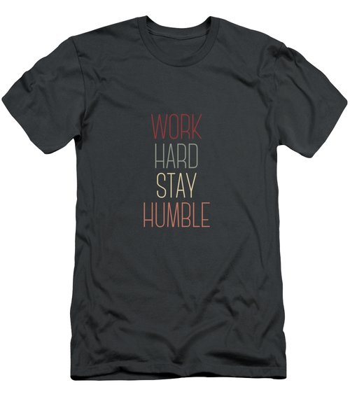 Work Hard Stay Humble Quote Men's T-Shirt (Athletic Fit)