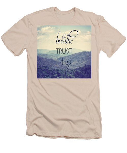 Breathe Trust Let Go Men's T-Shirt (Athletic Fit)