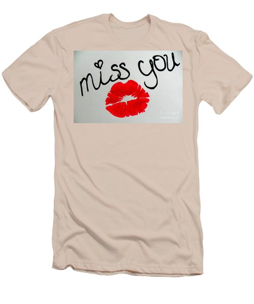 Miss You  Men's T-Shirt (Slim Fit) by Marisela Mungia
