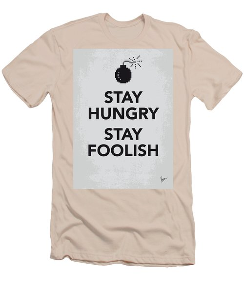 My Stay Hungry Stay Foolish Poster Men's T-Shirt (Athletic Fit)