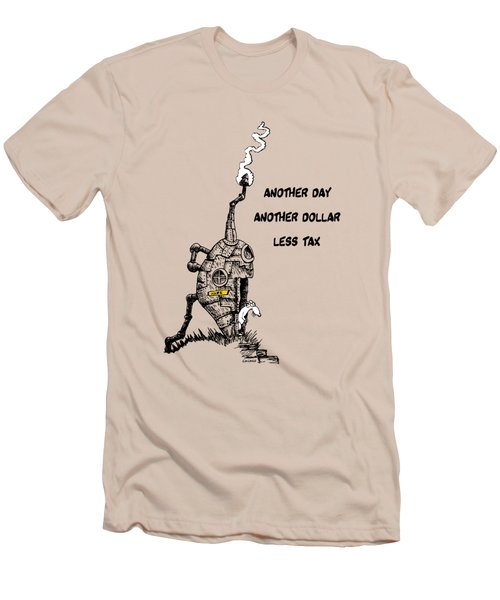 Men's T-Shirt (Slim Fit) featuring the drawing Another Day, Another Dollar, Less Tax by Kim Gauge