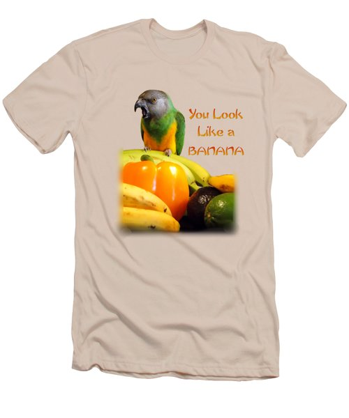 You Look Like A Banana 2 Men's T-Shirt (Slim Fit)