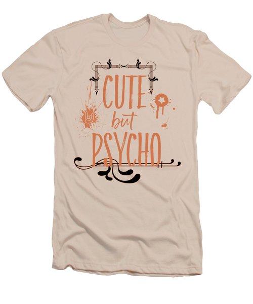Cute But Psycho Men's T-Shirt (Athletic Fit)
