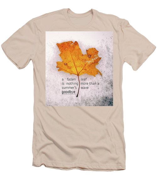 Fallen Leaf On Dirty Ice With Quote Men's T-Shirt (Athletic Fit)