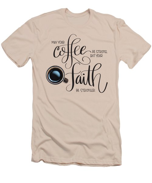Coffee And Faith Men's T-Shirt (Athletic Fit)