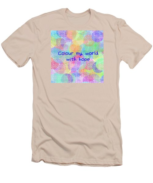 Colour My World With Hope Men's T-Shirt (Athletic Fit)