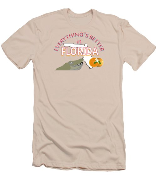 Everything's Better In Florida Men's T-Shirt (Athletic Fit)