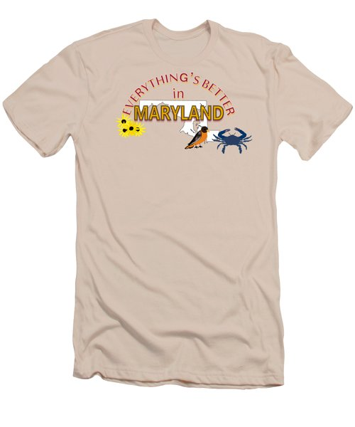 Everything's Better In Maryland Men's T-Shirt (Slim Fit) by Pharris Art