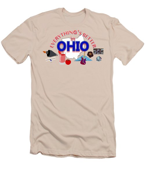 Everything's Better In Ohio Men's T-Shirt (Athletic Fit)