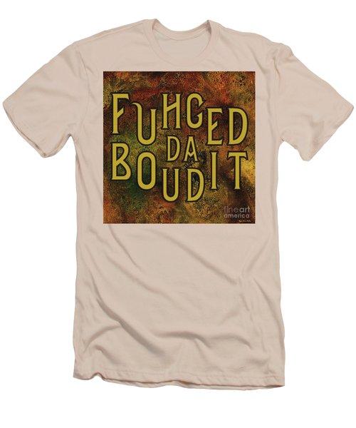 Men's T-Shirt (Athletic Fit) featuring the digital art Gold Fuhgeddaboudit by Megan Dirsa-DuBois