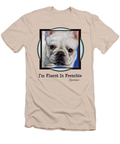 Im Fluent In Frenchie Men's T-Shirt (Athletic Fit)