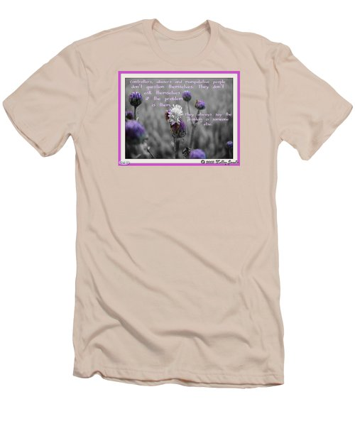 Men's T-Shirt (Slim Fit) featuring the digital art The Problem Is Them by Holley Jacobs
