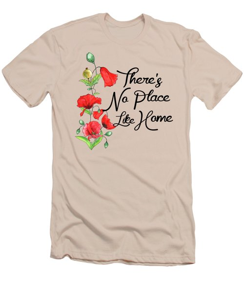 Theres No Place Like Home Men's T-Shirt (Athletic Fit)