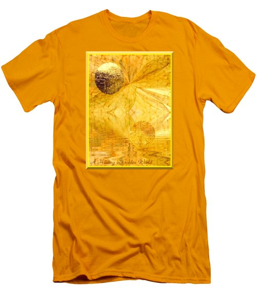 Men's T-Shirt (Slim Fit) featuring the digital art Healing In Golden World by Ray Tapajna