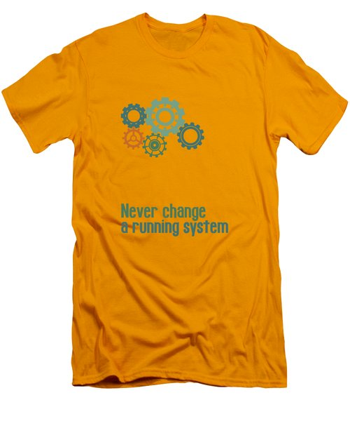Never Change A Running System Men's T-Shirt (Slim Fit) by Jutta Maria Pusl
