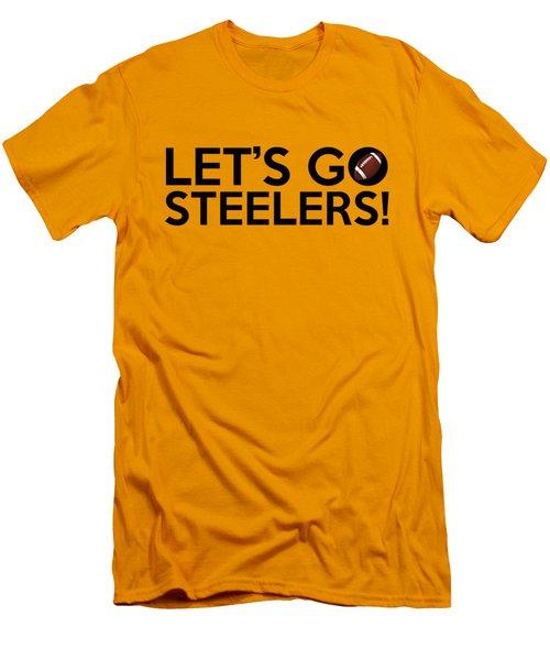 Let's Go Steelers Men's T-Shirt (Athletic Fit)